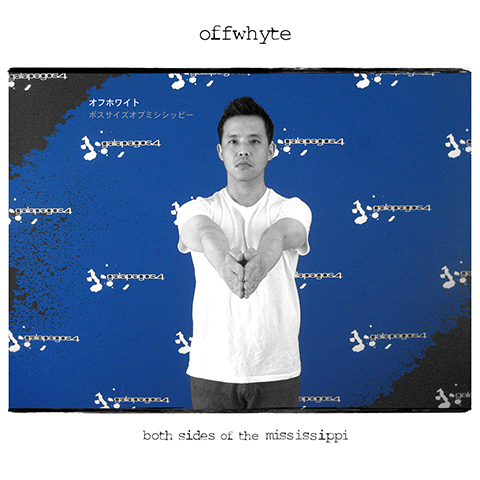 Offwhyte - Both Sides of the Mississippi